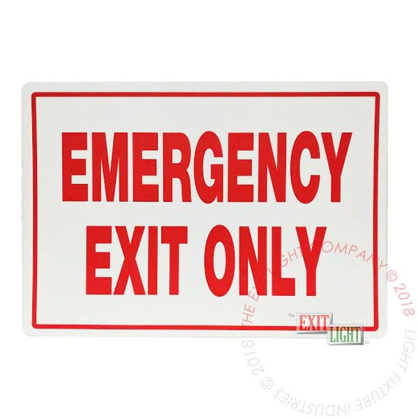 Photoluminescent - Emergency Exit Only