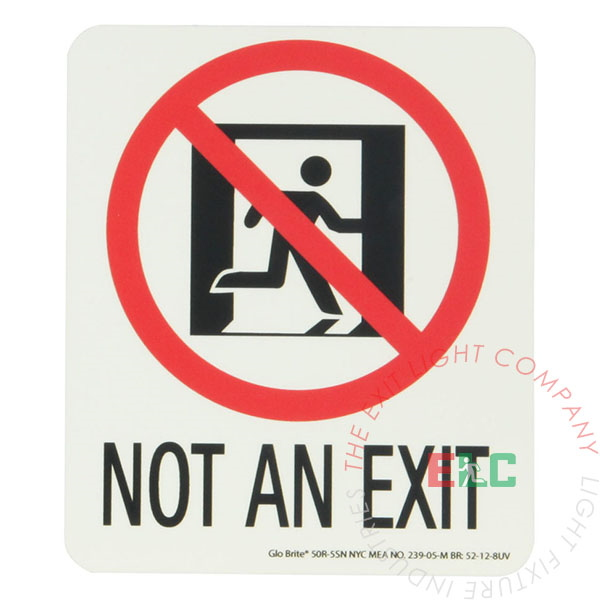 Photoluminescent 'Not An Exit' Sign